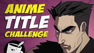 Anime Title Drawing Challenge
