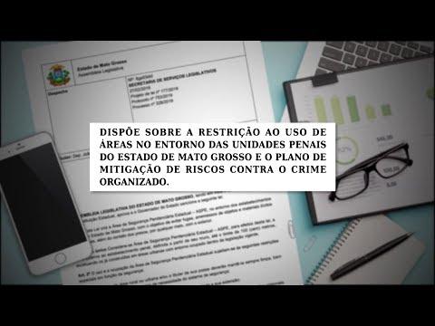 Lei restringe o uso de áreas no entorno de unidades penais de Mato Grosso