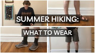 Summer Hiking: What To Wear