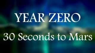 Year Zero - 30 Seconds to mars - Lyrics