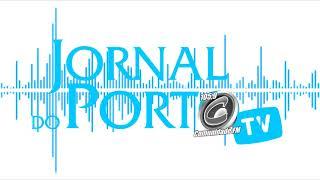 JORNAL DO PORTO NO RÁDIO EDIÇÃO 03 DE ABRIL 2020