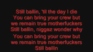 Tupac - Still Ballin Video Lyrics