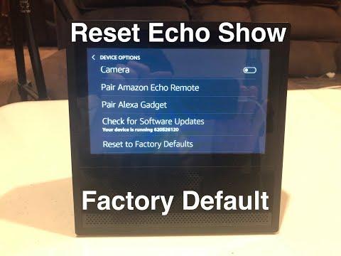 Reset Amazon Echo Show to Factory Defaults