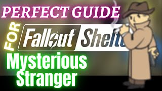Mysterious Stranger Guide for Fallout Shelter IOS / Android Game ✔