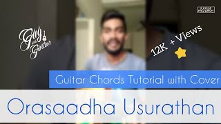 Orasaadha Usurathan(7up Gig )  Tamil Album Song Guitar Cover With Tutorial Lesson On Chords