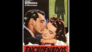 Encadenados Notorius  1946 Película Completa En Español De España