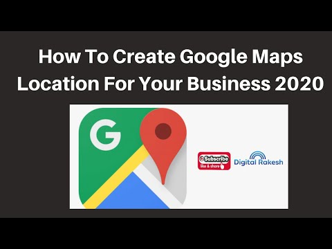 How To Create Google Maps Location For Your Business 2020