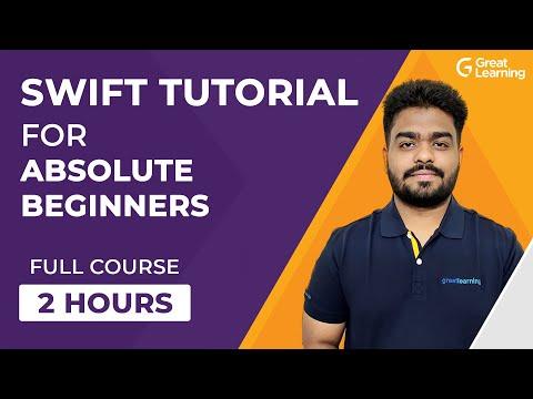 Swift Tutorial for Absolute Beginners   Learn Swift Programming in 2 Hours   Great Learning