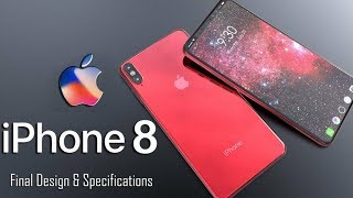 iPhone 8 Final Design Introduction, Specifications, Features, Dual Camera, Curved screen 2017 ᴴᴰ