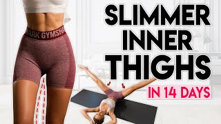 SLIMMER INNER THIGHS in 14 days (lose thigh fat) | 10 min Home Workout