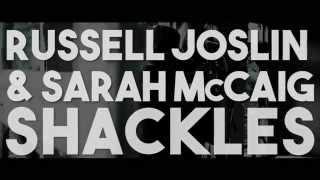 Russell Joslin & Sarah McCaig - Shackles (live)