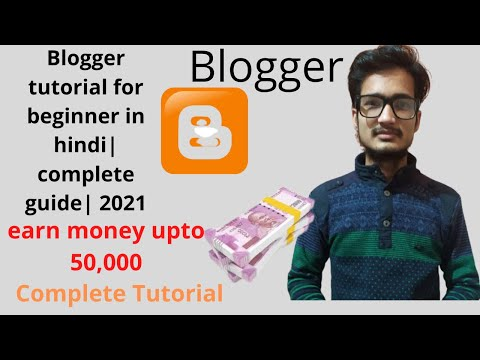 Blogger tutorial for beginner in hindi | complete guide | 2021 🔥🔥
