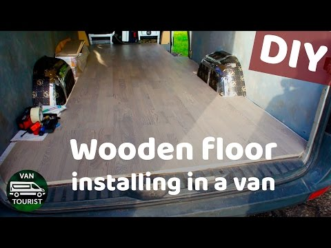 Hardwood flooring in a van conversion. Wooden floor installation in a sprinter van, rv or motorhome