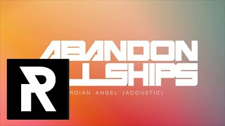 ABANDON ALL SHIPS - Guardian Angel (Acoustic)