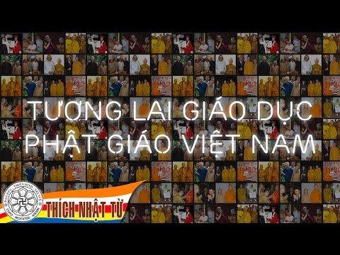 Tương lai giáo dục Phật giáo Việt Nam (10/7/2009)