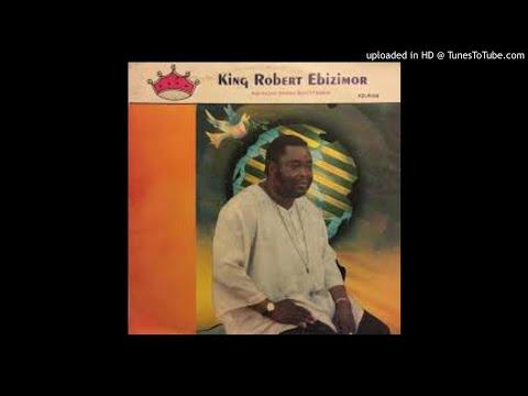KING ROBERT EBIZIMOR - MO PERE KPO