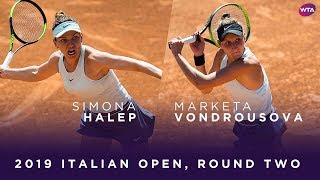 Simona Halep Vs. Marketa Vondrousova | 2019 Italian Open Second Round | WTA Highlights