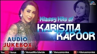 "Klassy Hits Of ""Karisma Kapoor"" | Audio Jukebox - YouTube"