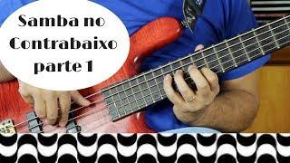 Samba no Contrabaixo - parte 1