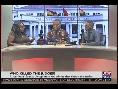 Who killed the judges - Joy News Special Assignment (2-10-18)