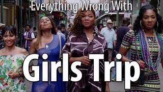 Download Youtube: Everything Wrong With Girls Trip