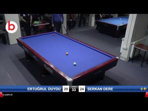 ERTUĞRUL DUYDU & SERKAN DERE Bilardo Maçı - KAYSERİ MASTERLAR  3 BANT TURNUVASI-1.TUR