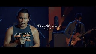 Sponge Cola (Live at Southwoods) - 'Di Na Mababawi
