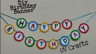Easy Happy Birthday Banner | DIY Birthday Decor | Party Decor Ideas