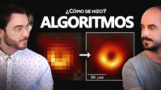 Los Algoritmos Tras la Primera Imagen de un Agujero Negro | Feat. QuantumFracture