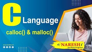 calloc() & malloc() | C Language Tutorial