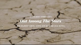 Johnny Cash – Out Among the Stars (With Brandon Flowers, Father John Misty & Local Natives) thumbnail