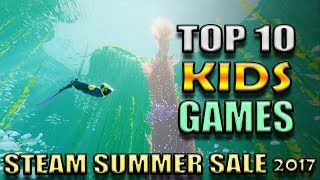 Top 10 Kids Games on Steam PC for under $10 - Steam Summer Sale 2017