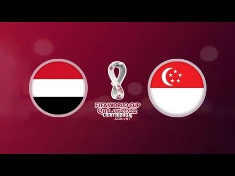 Yemen Vs Singapore World Cup Qualifiers 2022