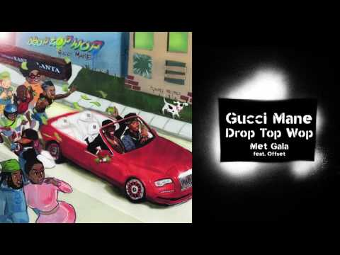 Gucci Mane – Met Gala (feat. Offset) prod. Metro Boomin [Official Audio]