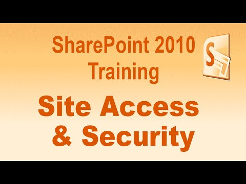 Microsoft SharePoint 2010 Training Tutorial - Site Access and Security to SharePoint 2010