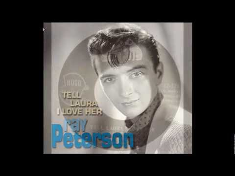 Tell Laura I Love Her- Ray Peterson