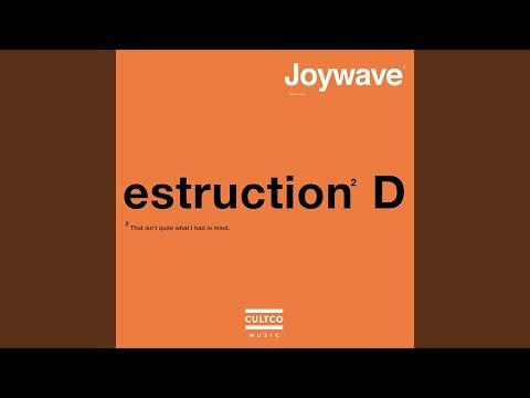 Destruction (Song) by Joywave