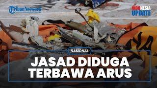 Area Pencarian Korban Jatuhnya Pesawat Sriwijaya Air Diperluas, Ada Dugaan Jasad Terbawa Arus Laut
