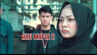 Aku Mafia 2