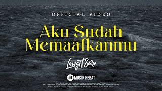Download lagu Langit Sore Aku Sudah Memaafkanmu Mp3