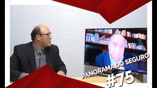 PANORAMA DO SEGURO RECEBE LUIZ ROBERTO CUNHA