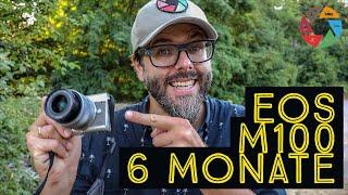 Canon EOS M100 Test: Mein Fazit nach 6 Monaten