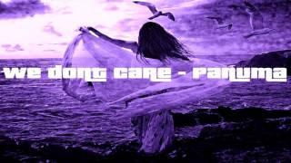 We don't care - panuma & Hilfilter Feat. Paiige