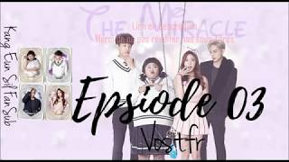 [VOSTFR] The Miracle 03