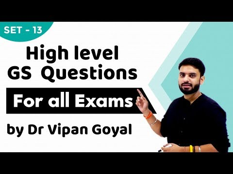 High level GS Questions for UPSC, CDS, NDA, CAPF and State PCS exams set 13 IStudy IQIDr Vipan Goyal