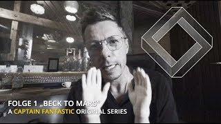 Die Fantastischen Vier - Captain Fantastic Series - FOLGE 1: Beck To Mars