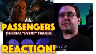 REACTION Passengers Official Event Trailer  Jennifer Lawrence Movie 2016