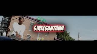 "SimXSantana ""HUNTIN"" (Video)"