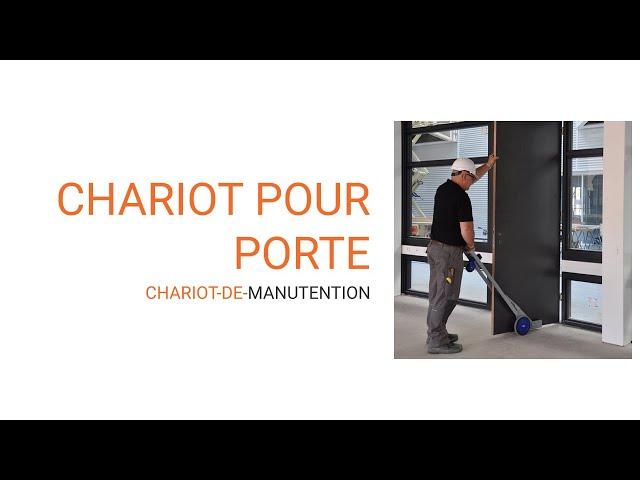 vidéo chariot pour porte