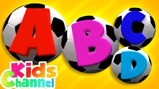 ABC Soccer Song | Learn Alphabets | Learning Videos for Children - Kids Channel